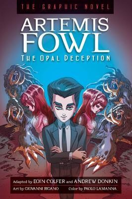 Artemis Fowl Graphic Novel Book 4 The Opal Deception A