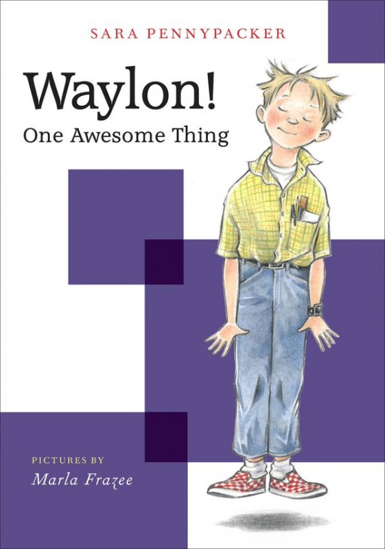 2Waylon-One-Awesome-Thing-by-Sara-Pennypacker.jpg