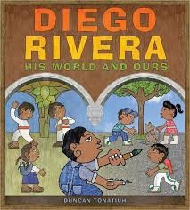 diego rivera his world and ours