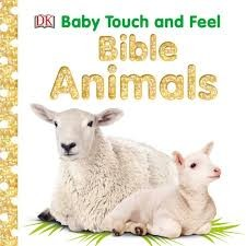 DK baby touch and feel bible animals