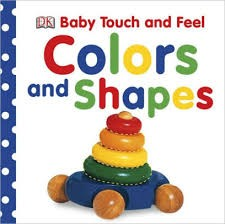dk baby touch and feel colors and shapes