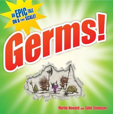 Germs! An Epic Tale on a Tiny Scale!
