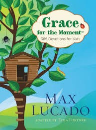 grace for the moment   max lucado