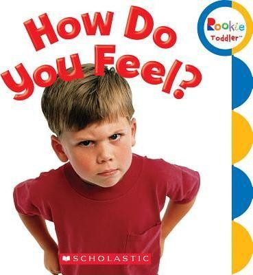 How Do You Feel  (Rookie Toddler)