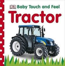 DK baby touch and feel tractor