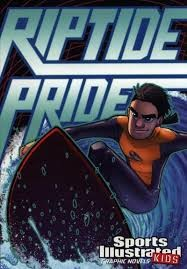 sports illustrated kids graphic novel riptide pride