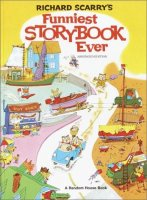 Richard Scarry's Funniest Storybook Ever