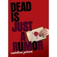 Dead Is Just a Rumor: Dead Is Series, Book Four