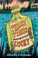 Mo and Dale Mysteries, Book 1:  Three Times Lucky