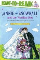 Annie and Snowball and the Wedding Day rylant