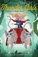 Thunder Girls, Book 1:  Freya and the Magic Jewel