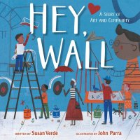 Hey Wall: A Story of Art and Community