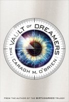 Vault of Dreamers, Book 1   (The Vault of Dreamers Trilogy, Book 1)