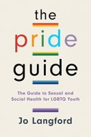 Pride Guide: A Guide to Sexual and Social Health for LGBTQ Youth