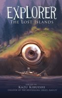 Explorer, Book 2:  The Lost Islands