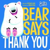Bear Says Thank You  (Hello Genius)