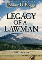 Legacy of a Lawman:  A Western Story