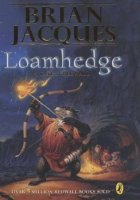 Redwall, Book 16:  Loamhedge