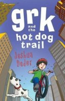 Grk Books:  Grk and the Hot Dog Trail