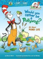 Would You Rather Be a Pollywog? All About Pond Life