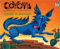 coyote a trickster tale mcdermott