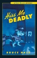 Chet Gecko Mystery:  Hiss Me Deadly  # 13