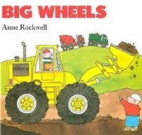 big wheels anne rockwell