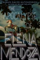 Apocalypse of Elena Mendoza  (The Apocalypse of Elena Mendoza)