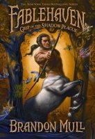 Fablehaven, Book 3:  Grip of the Shadow Plague