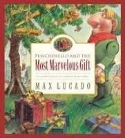 punchinello and the marvelous gift  lucado