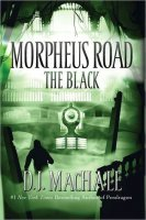 The Black: Morpheus Road, Book Two