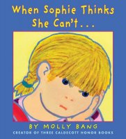 When Sophie Thinks She Can't  (Sophie, Book 3)