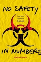 No Safety in Numbers  (Book One)