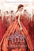 The Elite  (Selection, Book Two)