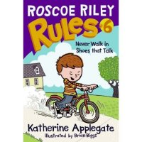 Roscoe Riley Rules, Book 6:  Never Walk in Shoes That Talk