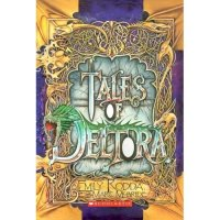 Dragons of Deltora series: Tales of Deltora