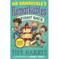 Mr. Bambuckle's Remarkables Fight Back