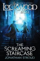 Lockwood and Co., Book 1:  The Screaming Staircase