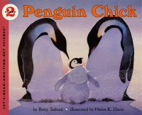 Let's Read and Find Out Science: Penguin Chick, Stage 2