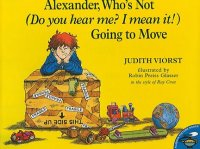 Alexander Who's Not (Do You Hear Me, I Mean It) Going to Move