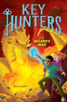Key Hunters, Book 4:  The Wizard's War