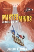 Masterminds, Book 2:  Criminal Destiny