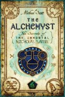Alchemyst (Secrets of the Immortal Nicholas Flamel, Book 1)