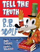 Tell the Truth, B.B.Wolf