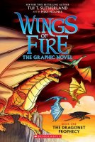 Wings of Fire Graphic Novel Book 1:  The Dragonet Prophecy