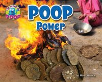 Poop Power   (The Scoop on Poop series)