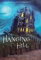 Haunted Mysteries  The Hanging Hill    (Re-published as The Demon's Door)