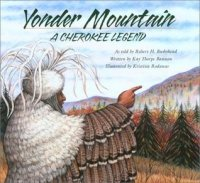 Yonder Mountain: A Cherokee Legend