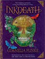 Inkheart, Book 3:  Inkdeath