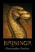 Inheritance, Book 3:  Brisingr